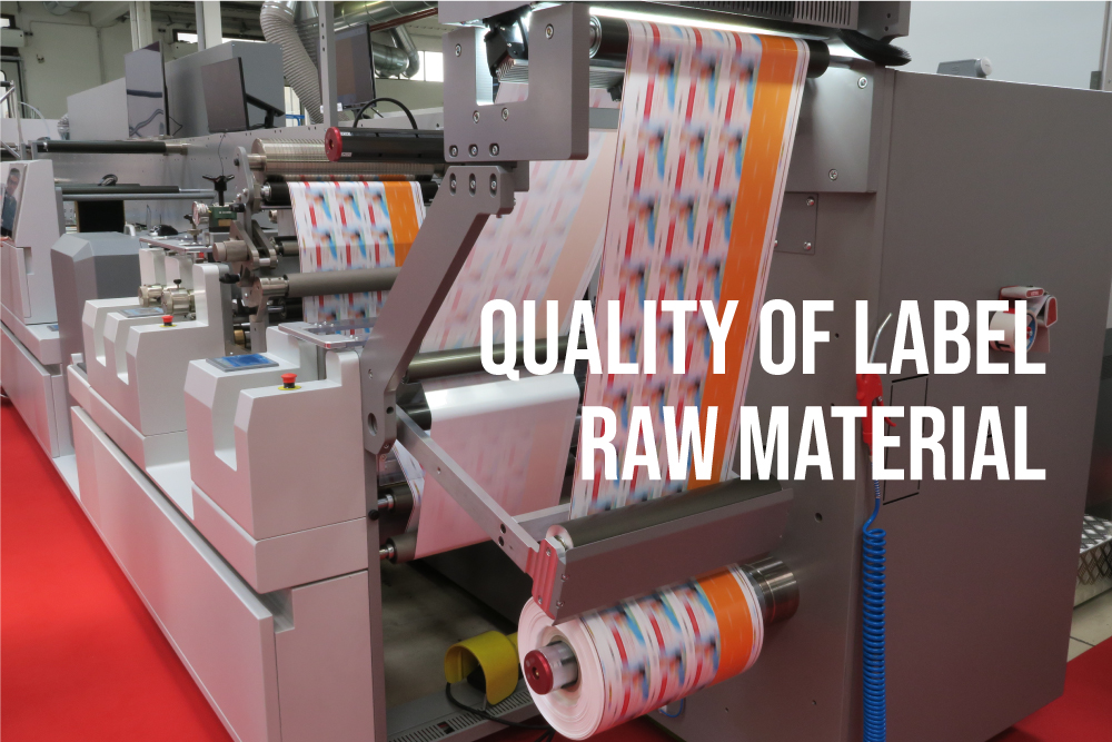 Quality-of-label-raw-material
